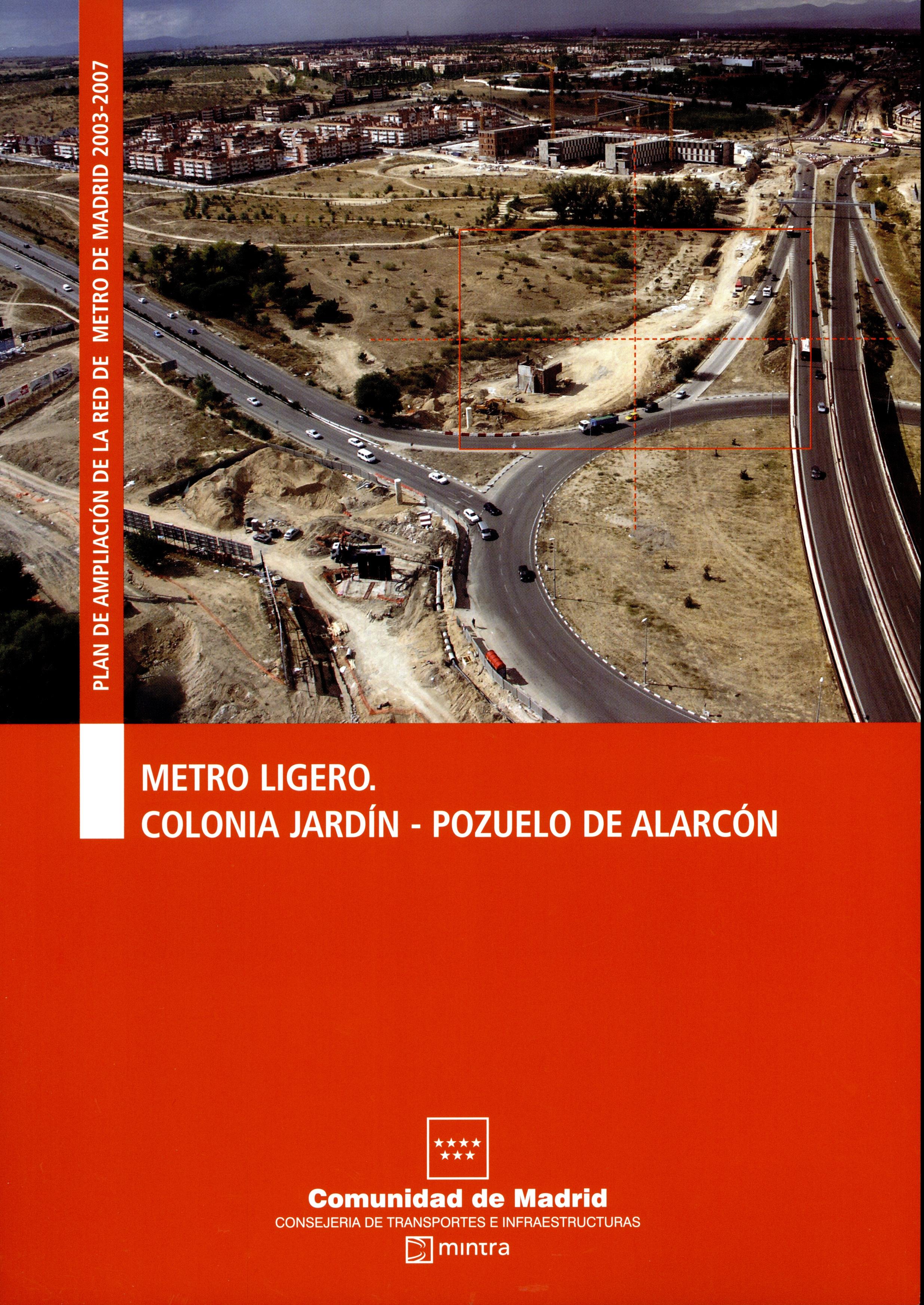 La ampliaci n del metro de madrid comunidad de madrid for Metro ligero colonia jardin