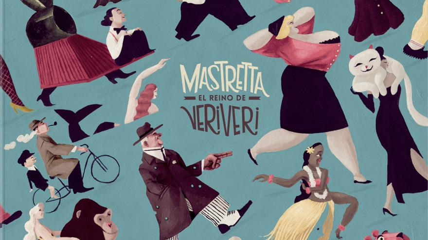 Mastretta: El reino de Veriveri