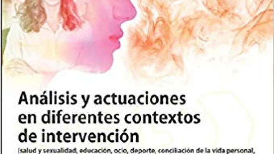 Analisis y actuaciones en diferentes contextos de intervencion