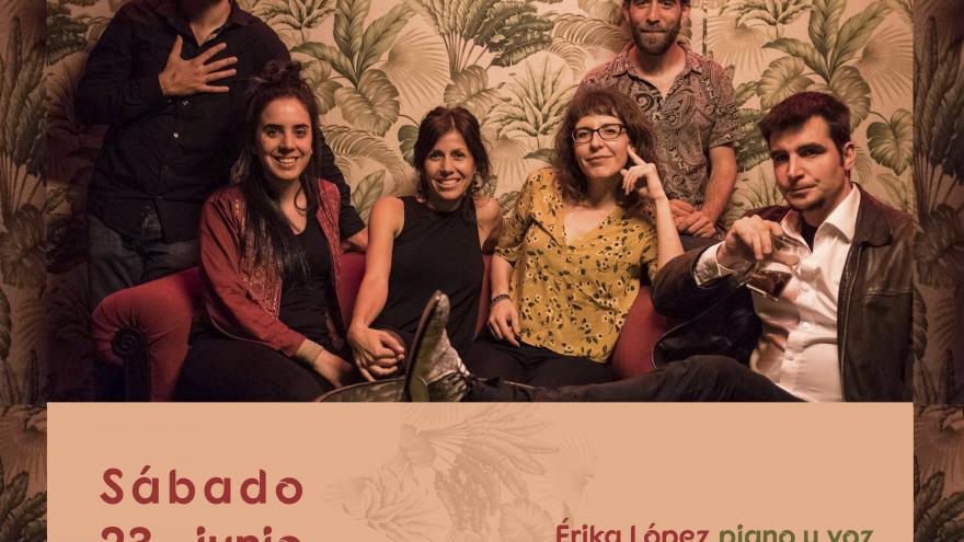 Érika y los López Con la música a otra parte