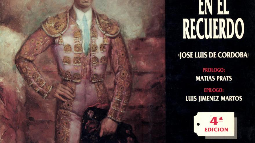 «Manolete» en el recuerdo: cuarenta y tres aniversario de la tragedia de Linares (1947-1990) / «José Luis de Córdoba»