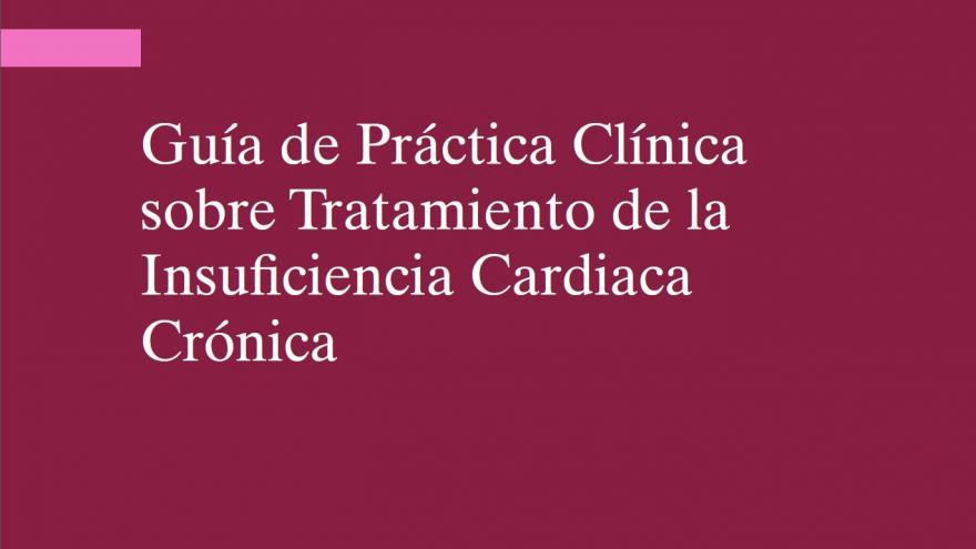 recorte portada publicación Guía de Práctica Clínica sobre Tratamiento de la Insuficiencia Cardiaca Crónica