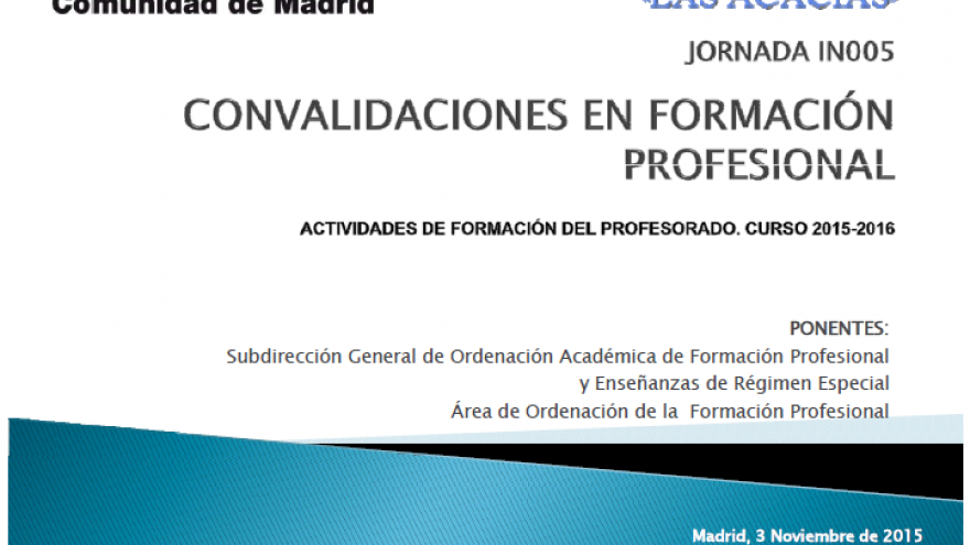 Jornada sobre convalidaciones en Formación Profesional: presentación en el CRIF Las Acacias 3 de noviembre 2015
