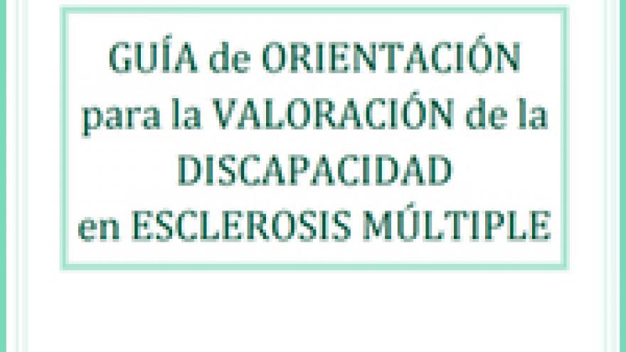 Portada de la Guía de orientación para la valoración de la discapacidad en Esclerosis Múltiple