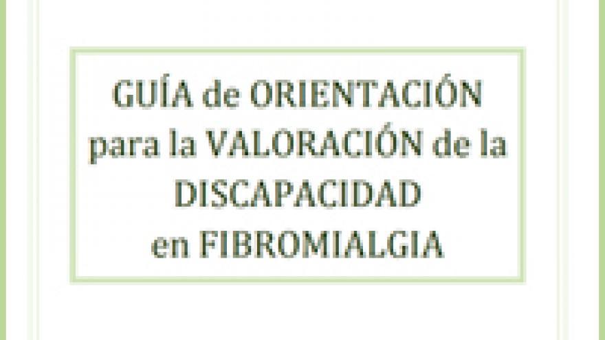 Portada de la Guía de orientación para la valoración de la discapacidad en fibromialgia