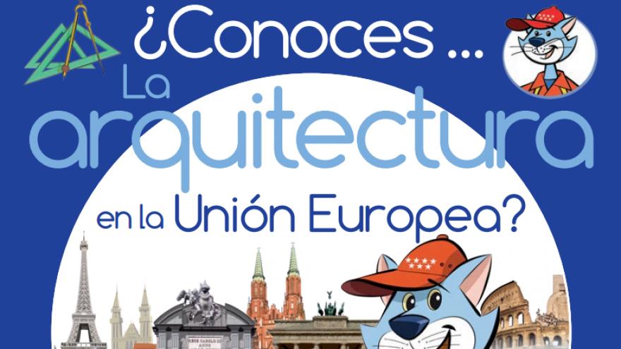 ¿Conoces la arquitectura en la Unión Europea?