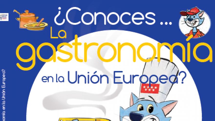 ¿Conoces la gastronomía en la UE?