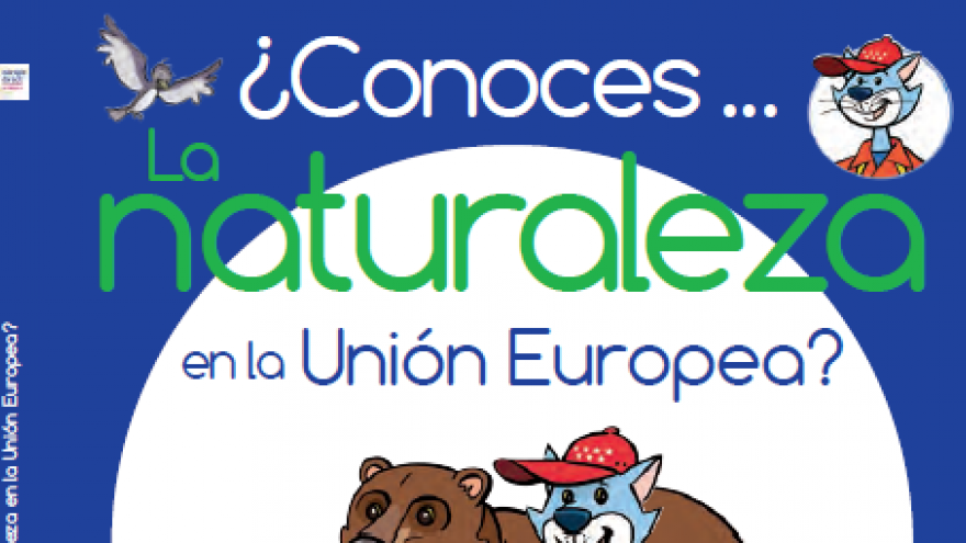 ¿Conoces la naturaleza en la UE?