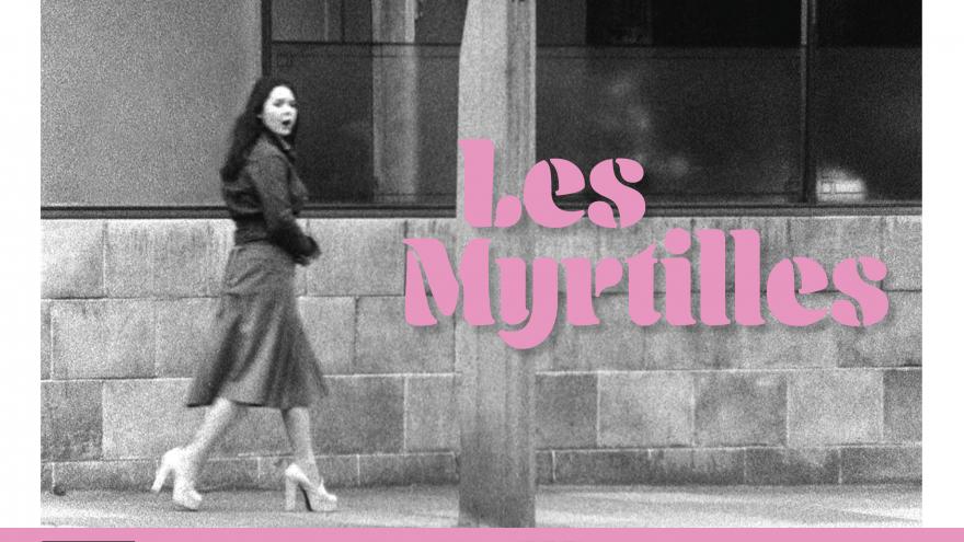 imagen del cartel de Les Myrtilles donde se ve en blanco y negro a una mujer caminando