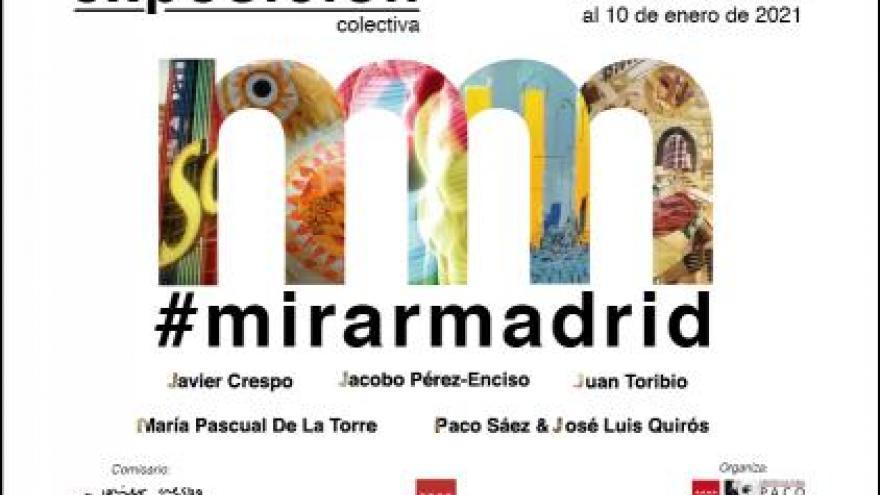 cartel de la exposición #mirarmadrid