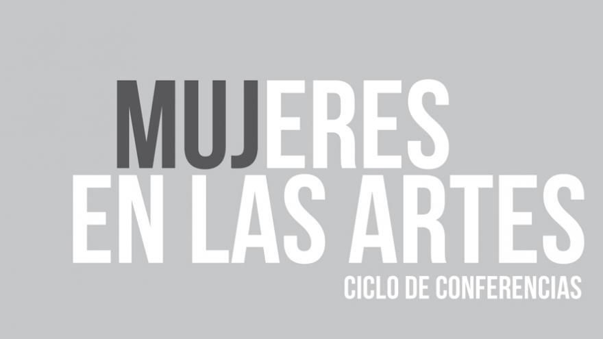 Título de las jornadas: Mujeres en las Artes 2019