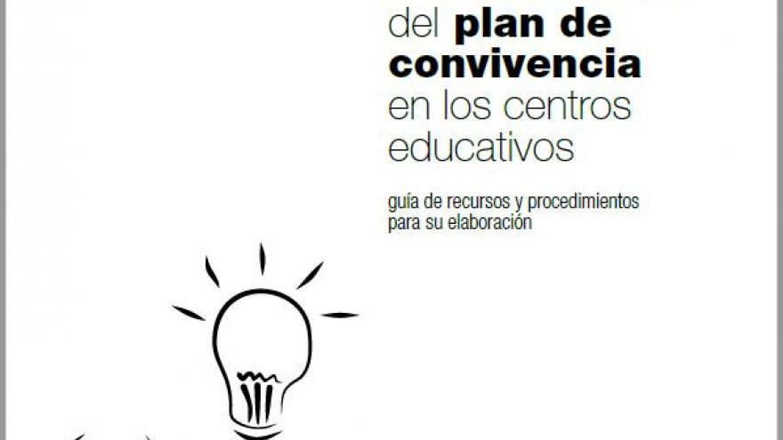 Portada libro La elaboración del plan de convivencia en los centros educativos-Guía de recursos y procedimientos para su elaboración