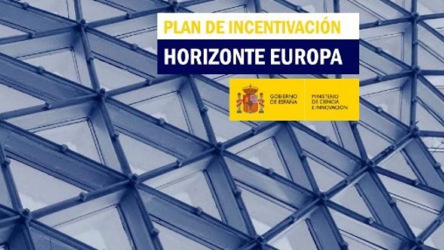 Cartel informando del Plan de incentivación Horizonte Europa