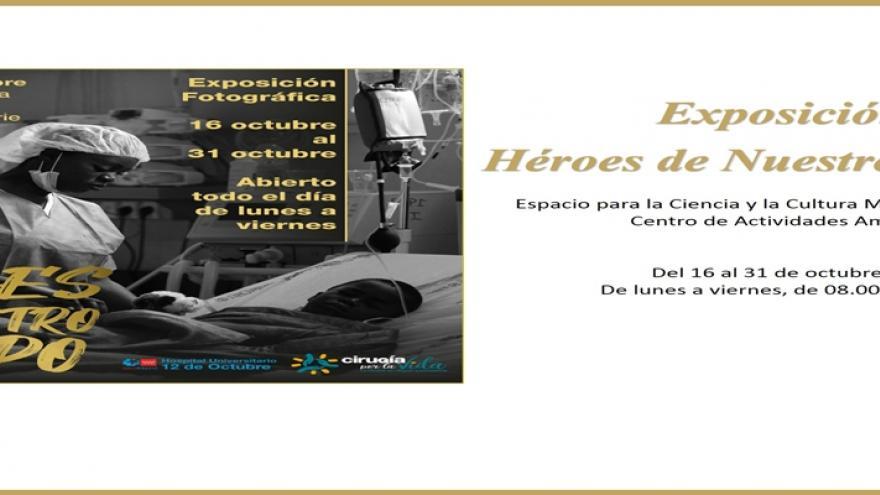 Exposición Héroes de Nuestro Tiempo