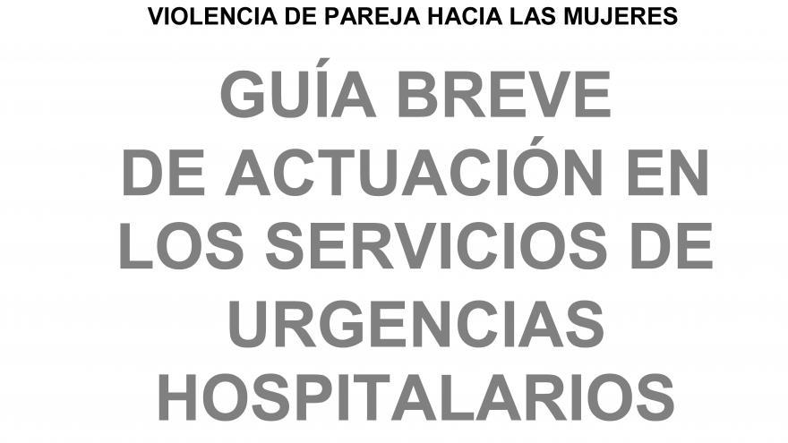 Guia breve violencia urgencias hospitalarias