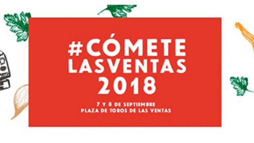 Cómete Las Ventas 2018