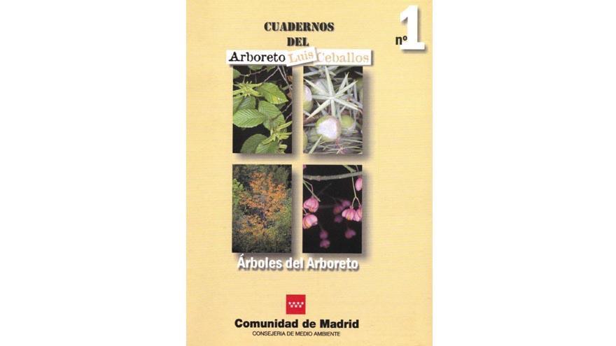 Cuadernos Arboreto Luis Ceballos nº 1. Árboles del Arboreto