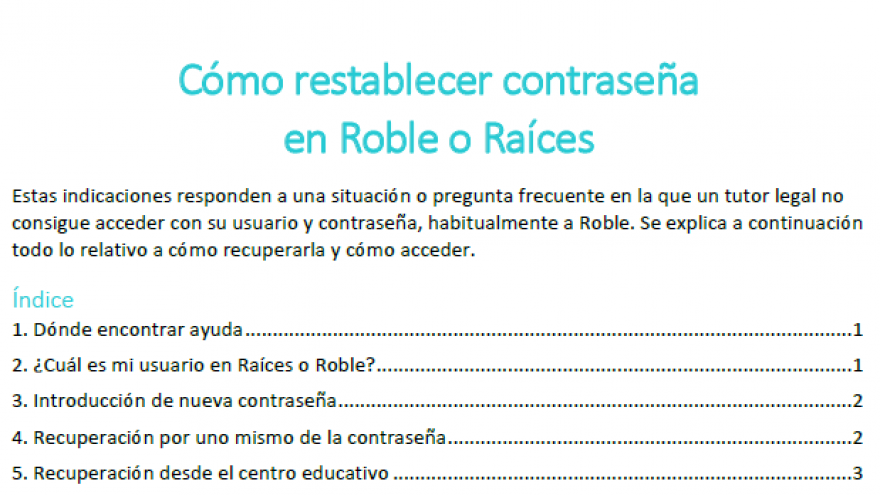 Cómo restablecer contraseña en Raíces o Roble