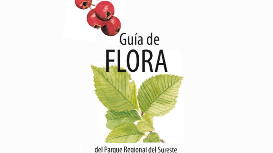 Guía de Flora del Parque Regional del Sureste