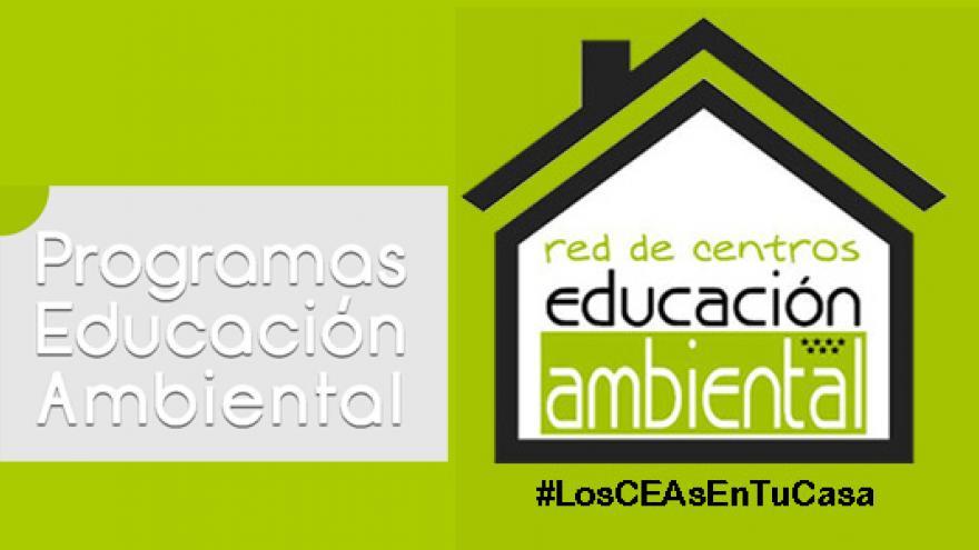 Imagen ilustrativa del programa de educación ambiental Los CEAs En Tu Casa