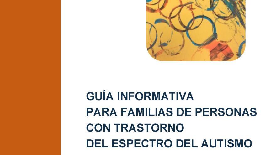 Guía informativa para familias de personas con trastorno del espectro del autismo