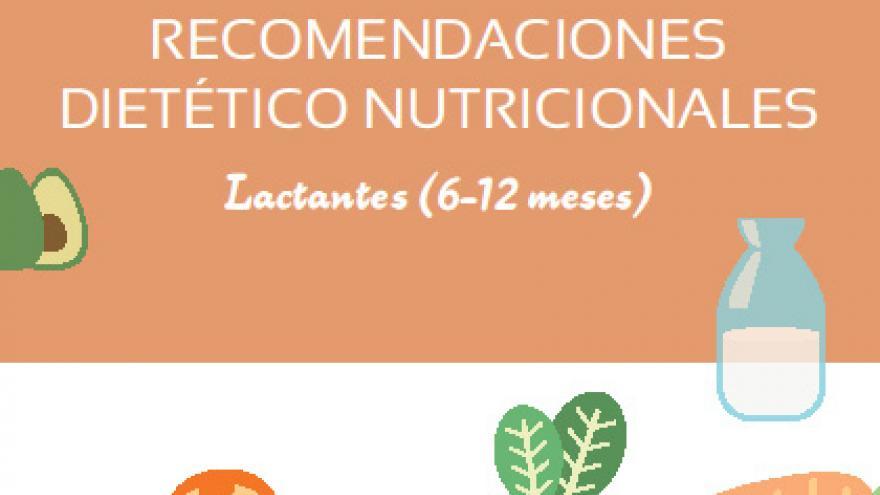recomendaciones dietético nutricionales para lactantes 6-12 meses