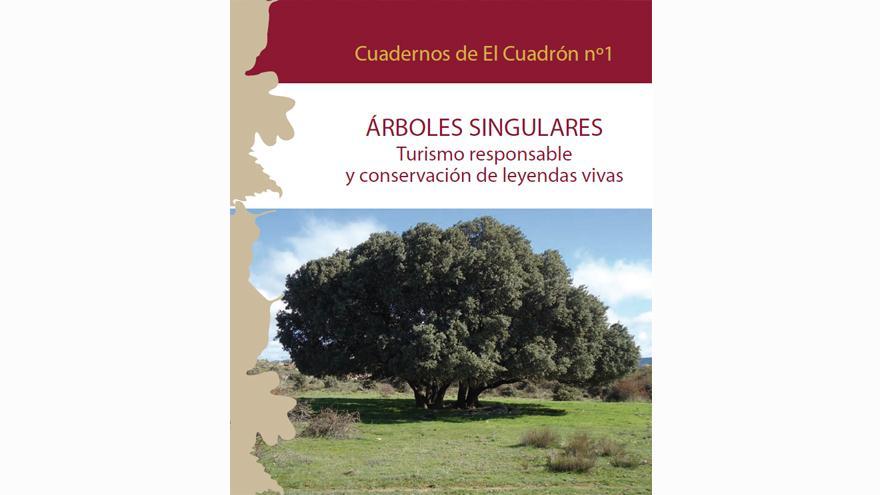 Cuadernos de El Cuadrón nº 1. Árboles singulares