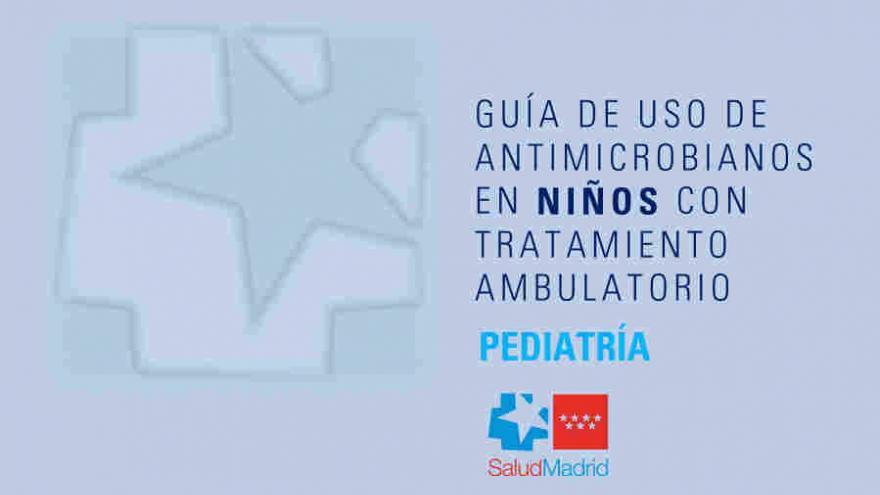Guía de uso de antimicrobianos en niños con tratamiento ambulatorio