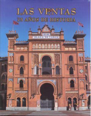 Las Ventas, 75 años de historia