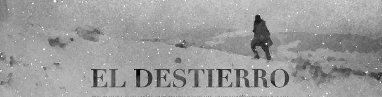 cartel película El destierro en la que se ve a una persona caminando por un bosque desolado