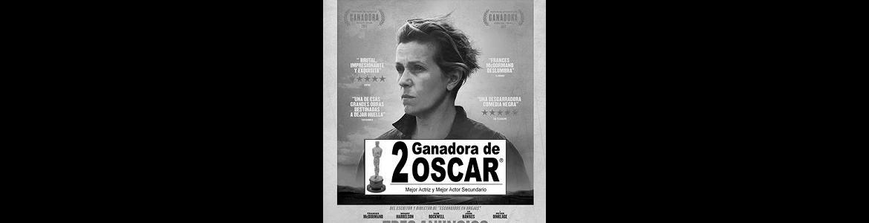 Imagen del cartel de la película Tres anuncios en las afueras galardonada con dos Oscar en la que se ve un primer plano de la actriz principal