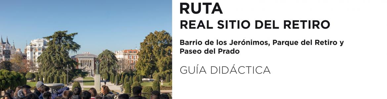 RUTA ARQUEOLÓGICA REAL SITIO DEL RETIRO