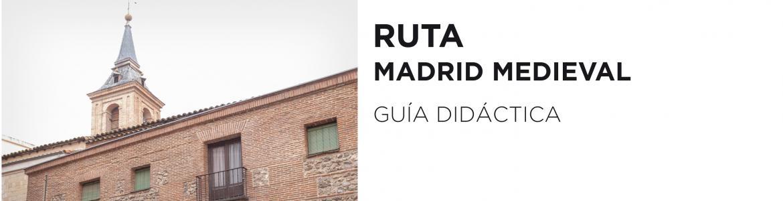 Ruta Madrid Medieval
