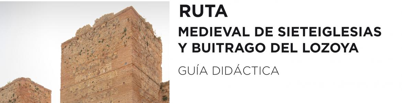 Ruta Medieval de Sieteiglesias y Buitrago del Lozoya