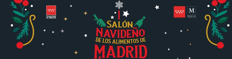 I SALÓN NAVIDEÑO ALIMENTOS DE MADRID