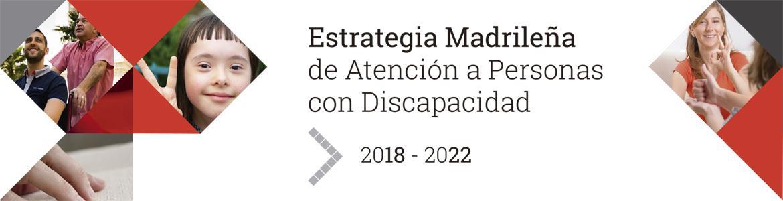 Estrategia Madrileña de Atención a Personas con Discapacidad