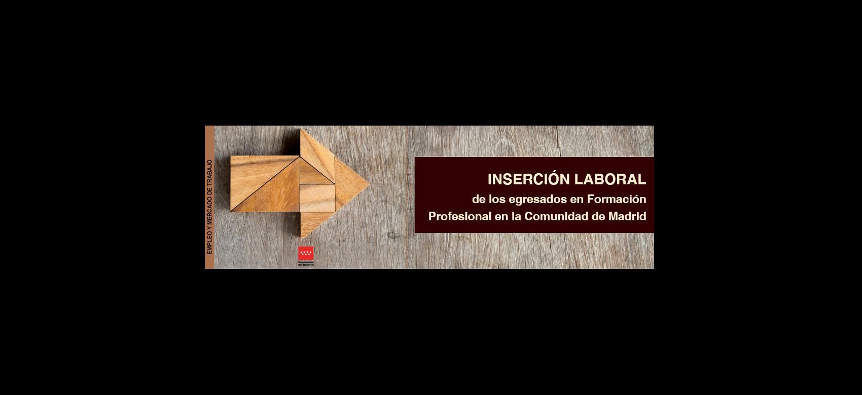 cartel con el texo inserción laboral egresados formación profesional