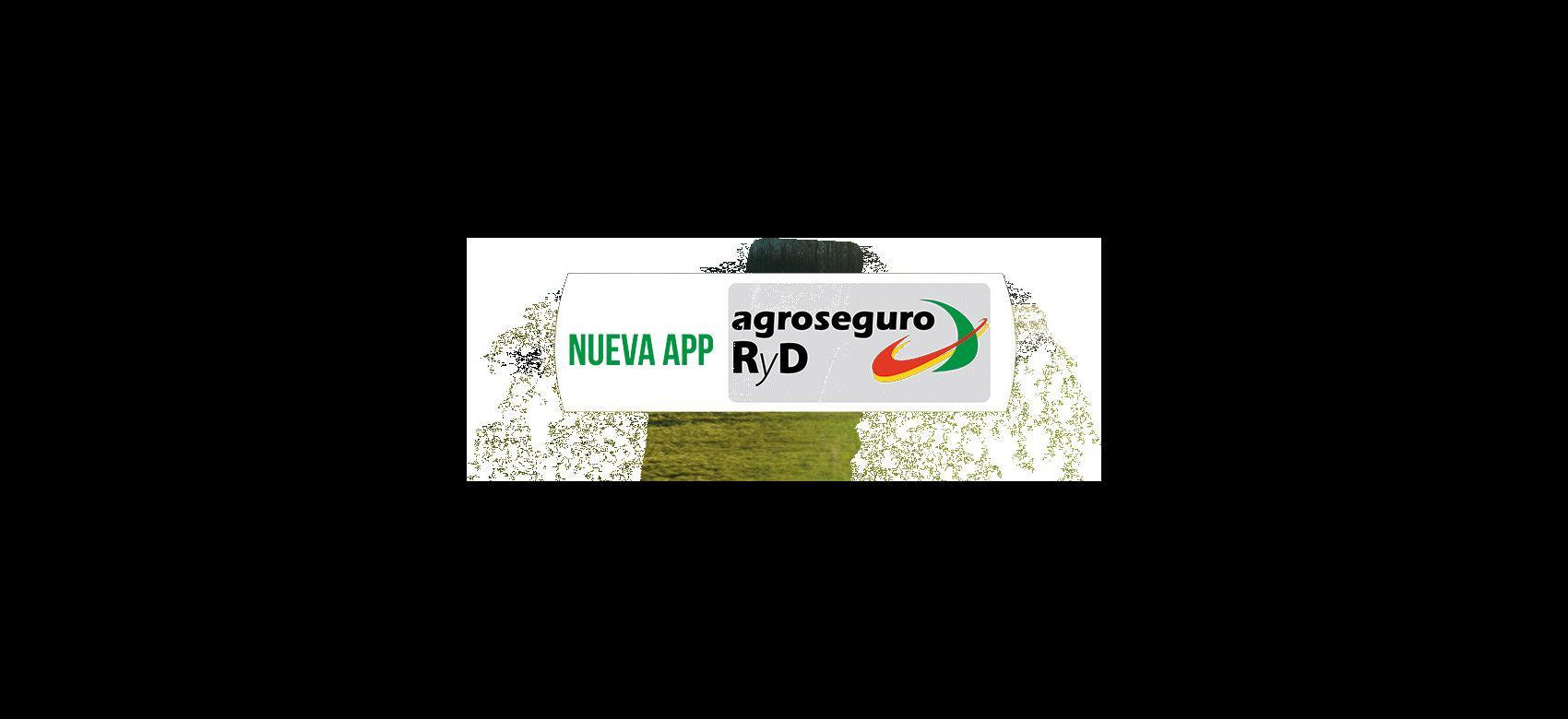 "Texto""""Nueva app AGROSEGURO RyD"""