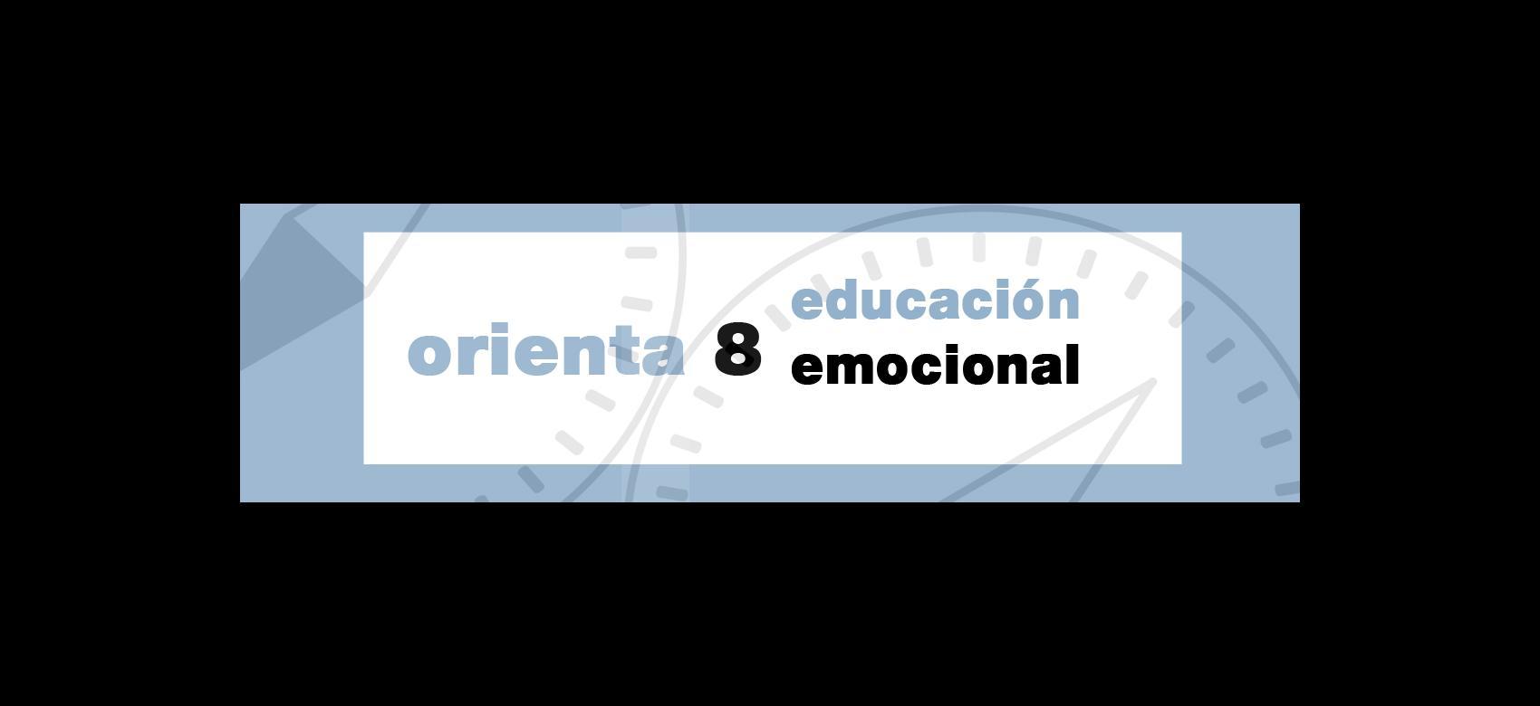 Orienta 8 educación emocional