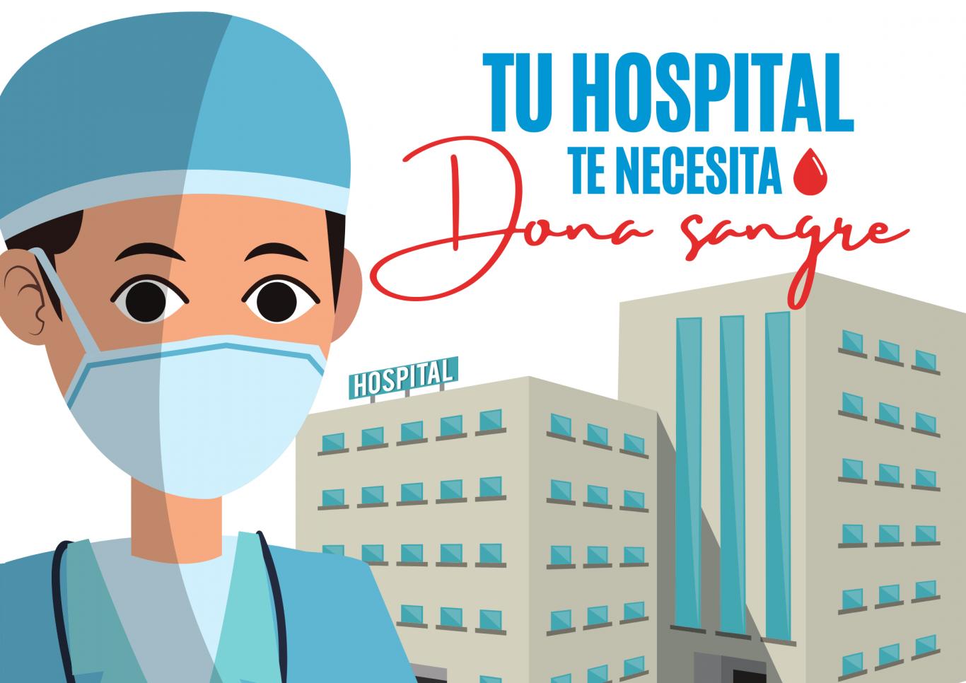 imagen prediseñada de un hospital y rostro de un profesional sanitario junto con el lema Tu hospital te necesita Dona sangre