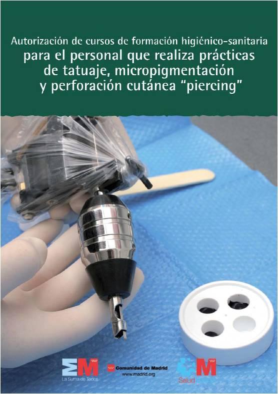 """Portada de la publicación Autorización de cursos formación higiénico-sanitaria para el personal que realiza prácticas tatuaje, micropigmentación y perforación cutánea """"piercing"""""""