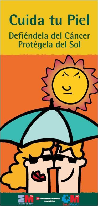 Portada de la publicación Cuida tu piel. Defiéndela del cáncer, protégela del sol