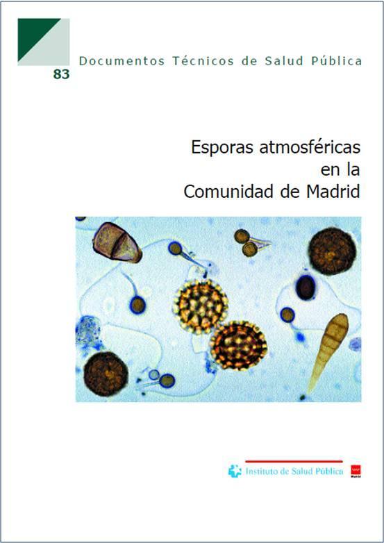 Imagen de la portada de la publicación Esporas atmosféricas en la Comunidad de Madrid