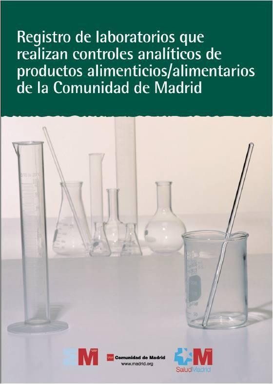 Portada de la publicación Registro de laboratorios que realizan controles analíticos de productos alimenticios/alimentarios de la Comunidad de Madrid