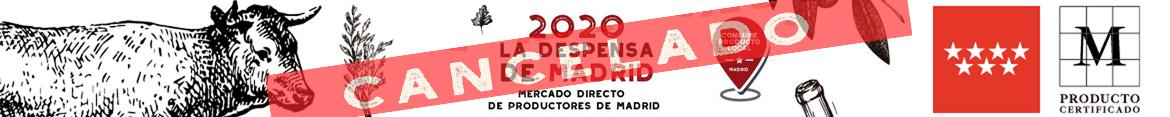 CANCELADO LA DESPENSA DE MADRID