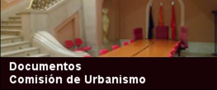 Documentos de Comisión de Urbanismo