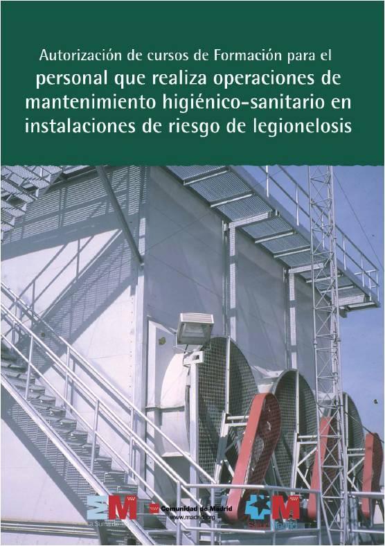 Imagen de la portada del folleto Autorización de cursos de formación para el personal que realiza operaciones de mantemiento higiénico-sanitario en instalaciones de riesgo de legionelosis