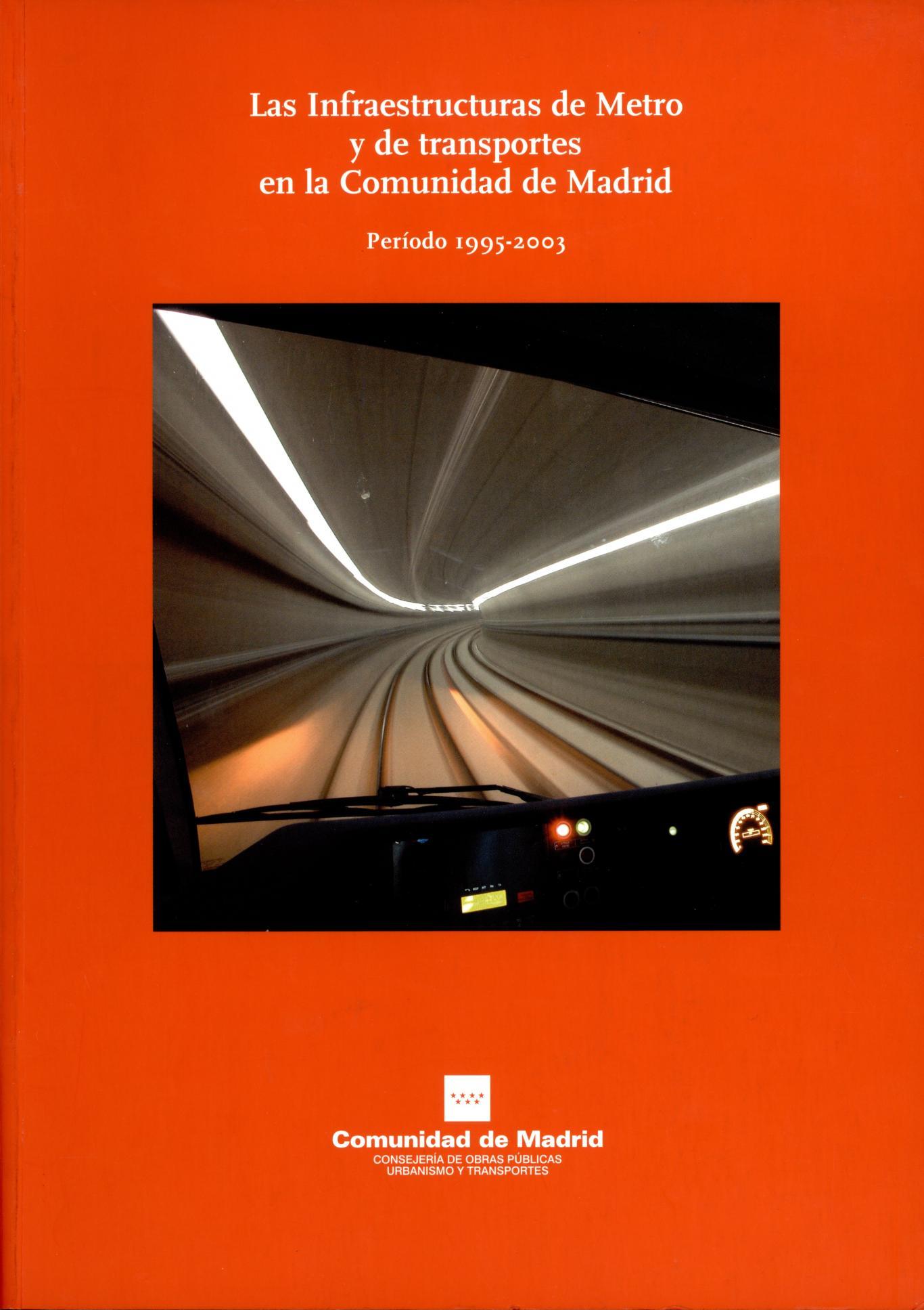 Portada libro Las infraestructuras de metro y de transportes en la Comunidad de Madrid