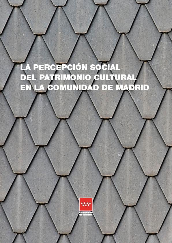 Imagen del libro La percepción social del patrimonio cultural en la Comunidad de Madrid