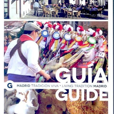 Guía Madrid Tradición Viva - Living Tradition Madrid Guide